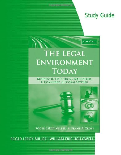 9780324784206: Study Guide for Miller/Cross' The Legal Environment Today: Business In Its Ethical, Regulatory, E-Commerce, and Global Setting, 6th