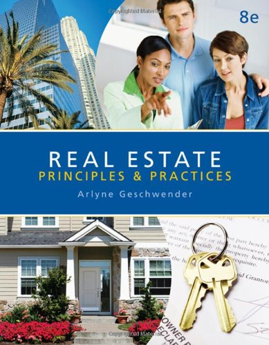9780324784558: Real Estate Principles and Practices