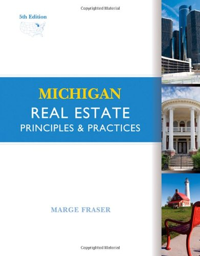 Michigan Real Estate: Principles and Practices: Fraser, Marge A.