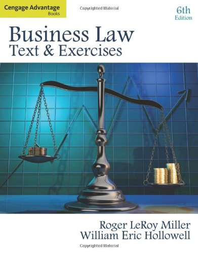 9780324786163: Cengage Advantage Books: Business Law: Text and Exercises