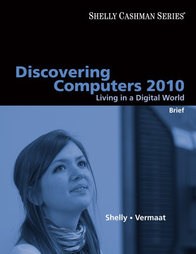 9780324786477: Discovering Computers 2010: Living in a Digital World, Brief (Available Titles Skills Assessment Manager (SAM) - Office 2010)