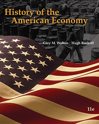 9780324786613: History of the American Economy (Book Only)