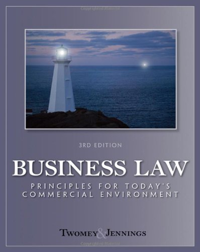 9780324786699: Business Law: Principles for Today's Commercial Environment
