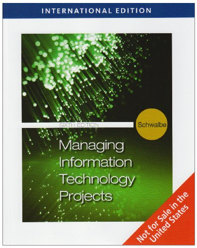 9780324788556: Managing Information Technology Projects, International Edition (with Premium Online Printed Access Card and Microsoft Project 2007 60 Day Trial Version CD-ROM)