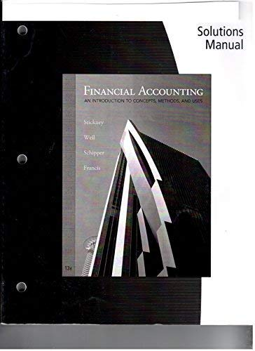 9780324789010: Financial Accounting An Introduction to Concepts, Methods and Uses Solutions Manual