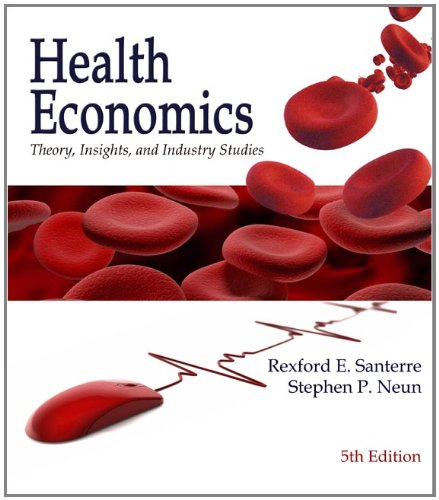 9780324789072: Health Economics: Theory, Insights and Industry Studies, 5th Edition