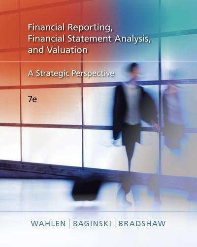 9780324789416: Financial Reporting, Financial Statement Analysis, and Valuation: A Strategic Perspective
