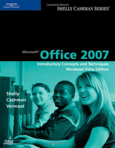 9780324789898: Microsoft Office 2007: Introductory Concepts and Techniques, Windows Vista Edition