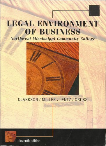 9780324805468: Legal Environment of Business - Northwest Mississippi Community College