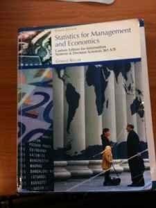 9780324812206: Statistics for Management and Economics: Custom Edition for ISDS 361 A/B