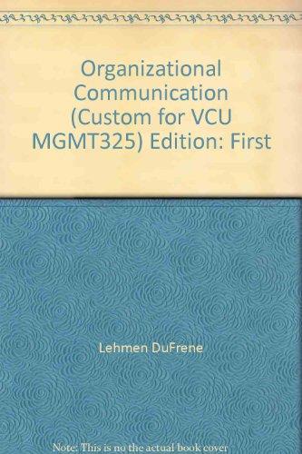 9780324812978: Virginia Commonwealth University MGMT 325 Organizational Communication