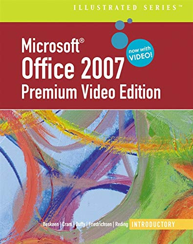 9780324827088: Microsoft Office 2007 Illustrated: Introductory Premium Video Edition (Illustrated (Thompson Learning))