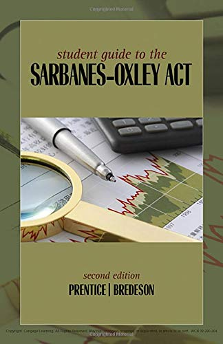Student Guide to the Sarbanes-Oxley Act: Prentice, Robert A,