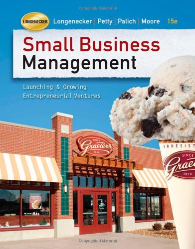 Small Business Management: Launching and Growing Entrepreneurial: Justin G. Longenecker,