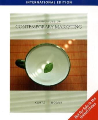Principles of Contemporary Marketing, International Edition: BOONE/KURTZ