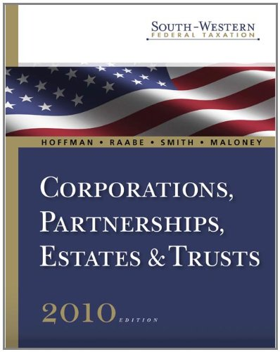 9780324828641: South-Western Federal Taxation 2010: Corporations, Partnerships, Estates and Trusts, Professional Version (Book Only)