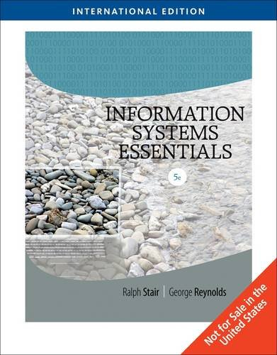 Information Systems Essentials, International Edition (with Printed Access Card): Ralph Stair