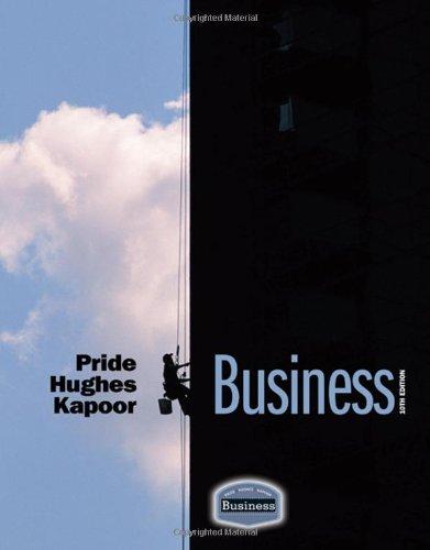 Business: William M. Pride; Robert J. Hughes; Jack R. Kapoor