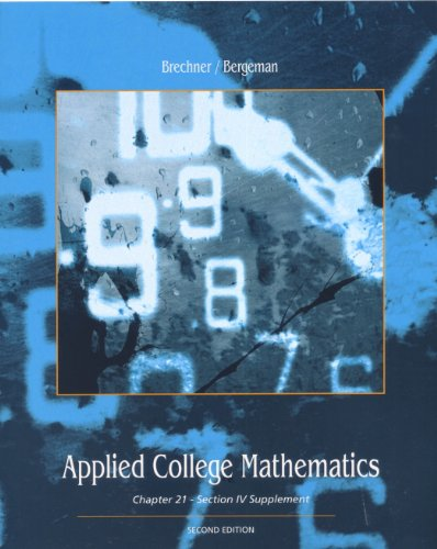 9780324830828: Applied College Mathematics (Custom Edition of Contemporary Mathematics for Business and Consumers) By Robert Brechner (5th, Fifth Edition)
