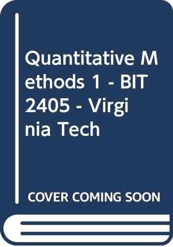 9780324832198: Quantitative Methods 1 - BIT 2405 - Virginia Tech