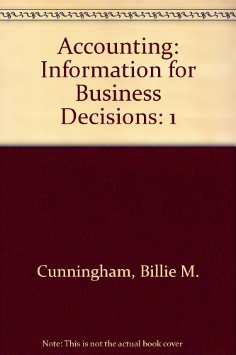9780324833492: Accounting: Information for Business Decisions