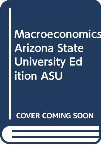 9780324834932: Macroeconomics Arizona State University Edition ASU