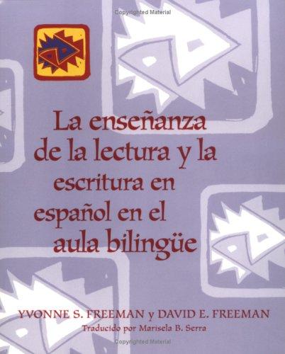 9780325000138: La ensenanza de la lectura y la escritura en espanol en el aula bilingue