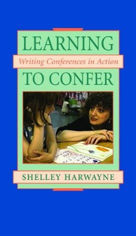 9780325000657: Learning To Confer: Writing Conferences In Action