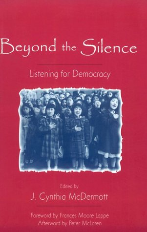 9780325000725: Beyond the Silence: Listening for Democracy