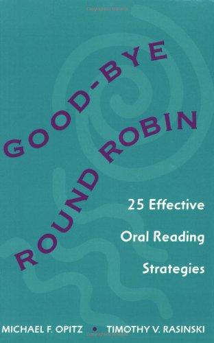 9780325000985: Good-bye Round Robin: 25 Effective Oral Reading Strategies