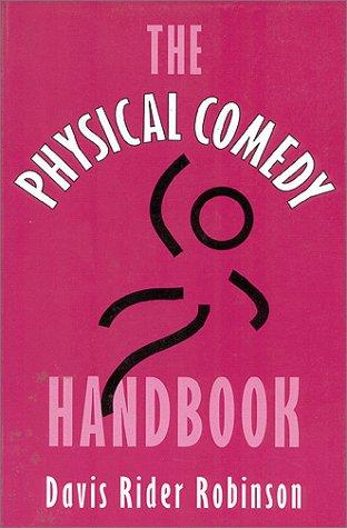 9780325001142: The Physical Comedy Handbook