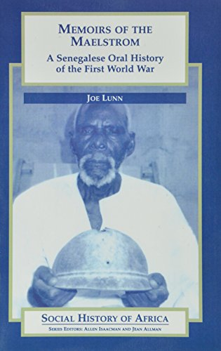 9780325001388: Memoirs of the Maelstrom: A Senegalese Oral History of the First World War (Social History of Africa)