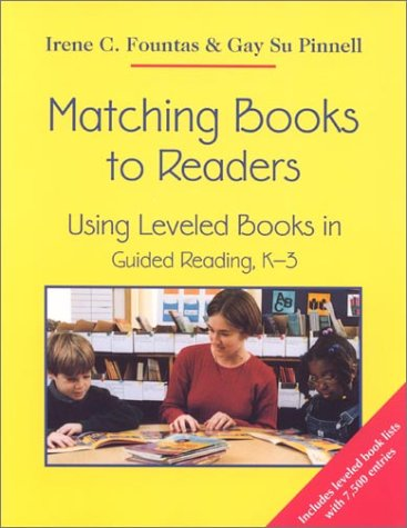 9780325001937: Matching Books to Readers: Using Leveled Books in Guided Reading, K-3
