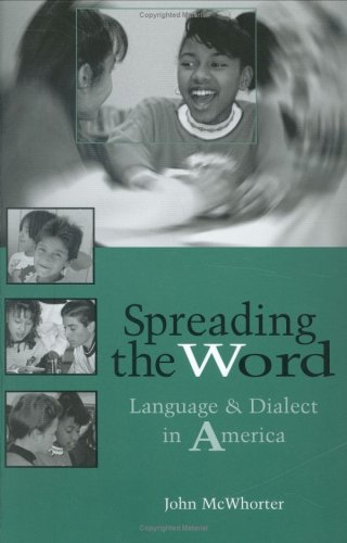 9780325001982: Spreading the Word: Language and Dialect in America
