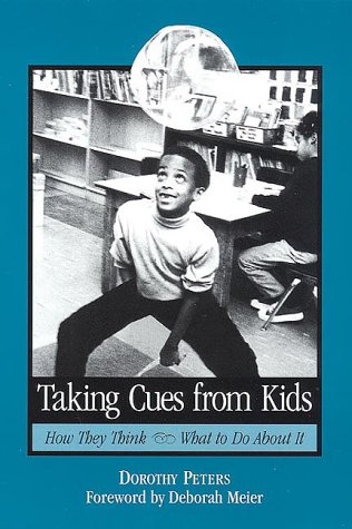 9780325002101: Taking Cues from Kids: How They Think * What to Do About It