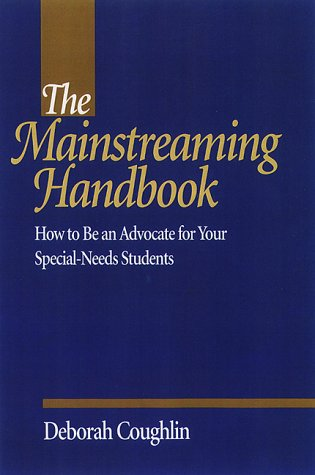 9780325002262: The Mainstreaming Handbook: How to Be an Advocate for Your Special-Needs Students