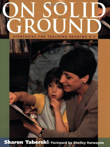 9780325002279: On Solid Ground : Strategies for Teaching Reading K-3