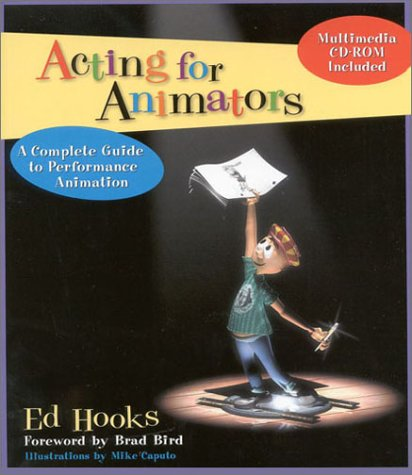 9780325002293: Acting for Animators: A Complete Guide to Performance Animation