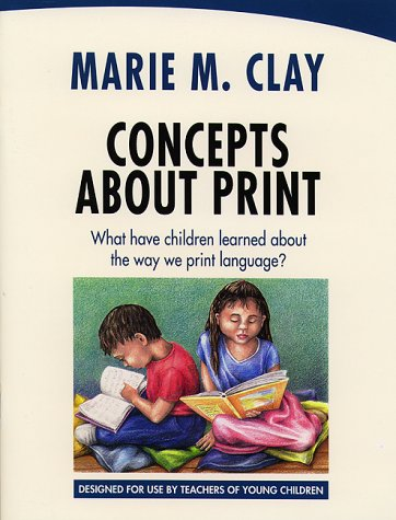 9780325002378: Concepts About Print: What Have Children Learned About the Way We Print Language?