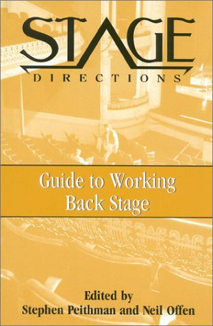 9780325002446: The Stage Directions Guide to Working Back Stage (Heinemann's Stage Directions Series)