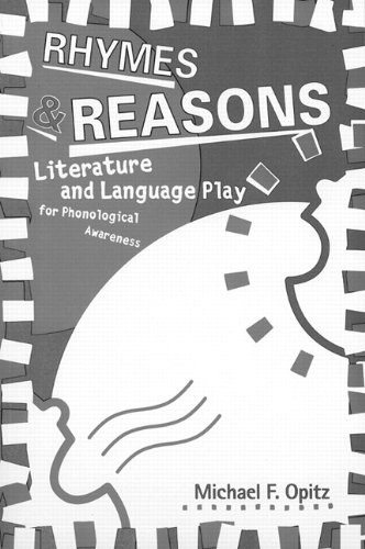 9780325002460: Rhymes & Reasons: Literature and Language Play for Phonological Awareness