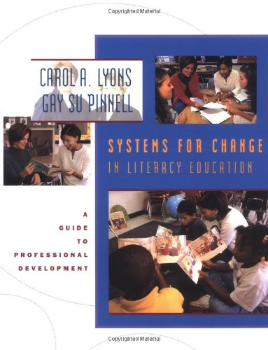 9780325002828: Systems for Change in Literacy Education: A Guide to Professional Development