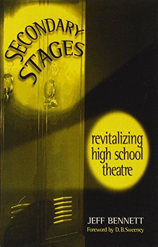 9780325003139: Secondary Stages: Revitalizing High School Theatre