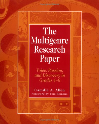 9780325003191: The Multigenre Research Paper: Voice, Passion, and Discovery in Grades 4-6