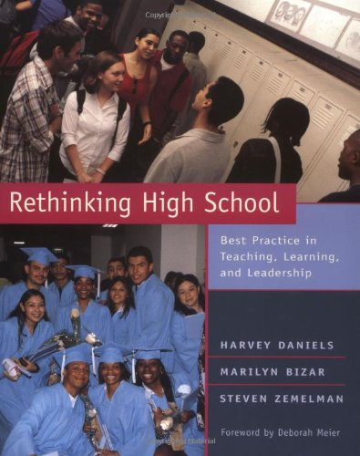 9780325003245: Rethinking High School: Best Practice in Teaching, Learning, and Leadership
