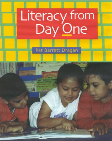 9780325003436: Literacy from Day One