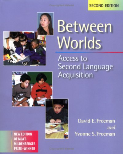 9780325003504: Between Worlds: Access to Second Language Acquisition