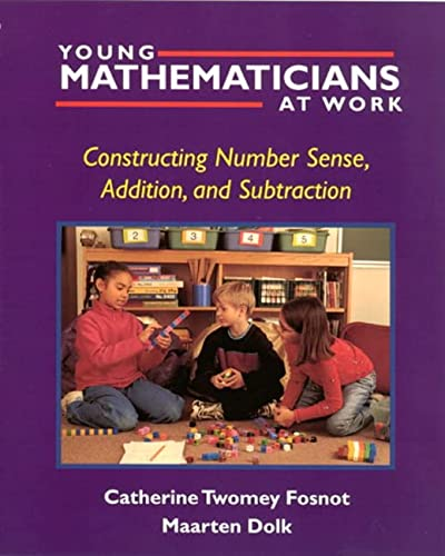 9780325003535: Young Mathematicians at Work: Constructing Number Sense, Addition, and Subtraction