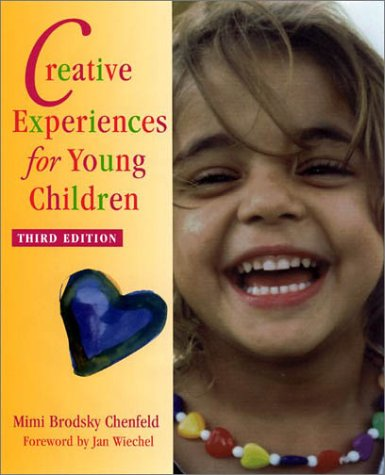 9780325003672: Creative Experiences for Young Children Third Edition