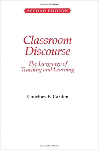 9780325003788: Classroom Discourse: The Language of Teaching and Learning